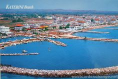 Paralia Katerini, Greece - my homeland!