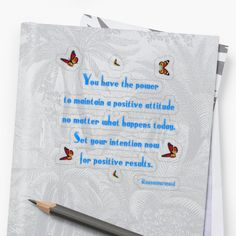 'You Have The Power' Sticker by Roanemermaid Positive Attitude, Positive Quotes, Decorative Stickers, No Matter What Happens, Transparent Stickers, Laptop Stickers, It Works, Finding Yourself, Positivity