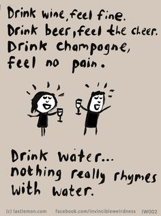 Funny Quotes About Drinking Alcohol Hilarious People 16 Ideas Beer Quotes, Funny Quotes, Funny Alcohol Quotes, Wine Humor Quotes, Funny Drinking Quotes, Motivational Quotes, Alcohol Humor, Fit Girl, In Vino Veritas
