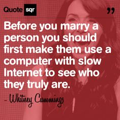 Before you marry a person you should first make them use an #oldcomputer with #dial-up - patience is a virtue!