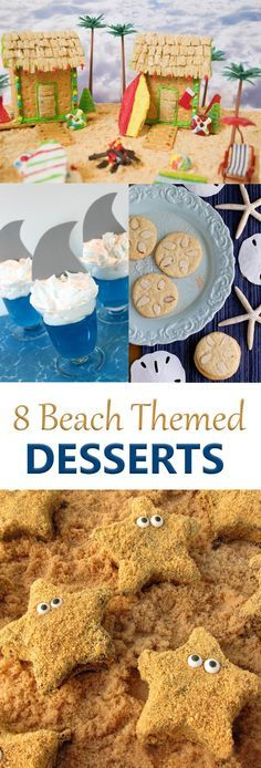 8 beach themed desserts for summer parties and picnics. Starfish s'mores, shark jello, sand dollar cookies, edible beach houses, and more.