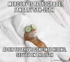 Research Mercury Retrograde.  If you've ever bought something that continued to give you issues, you most likely purchased during Mercury Retrograde.  #mercuryretrograde