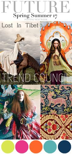 "Future fashion trends of Spring and Summer of 2017. The theme that is said to be the trend is ""Lost in Tibet"". The pops of color include green, pink, orange, light blue and dark blue. A lot of the style is loose clothing and a lot of patterns. -Jordyn B."