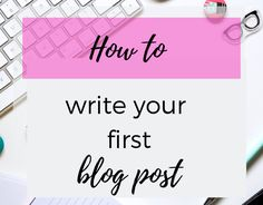 Write your first post in blogger platform - Make Money blogging