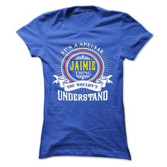 JAIMIE .Its a JAIMIE Thing ᐊ You Wouldnt Understand - T Shirt, ③ Hoodie, Hoodies, Year,Name, BirthdayJAIMIE .Its a JAIMIE Thing You Wouldnt Understand - T Shirt, Hoodie, Hoodies, Year,Name, BirthdayJAIMIE, JAIMIE T Shirt, JAIMIE Hoodie, JAIMIE Hoodies, JAIMIE Year, JAIMIE Name, JAIMIE Birthday