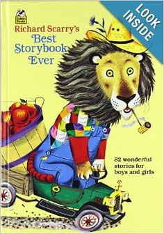 Richard Scarry's Best Storybook Ever! (Giant Little Golden Book): Richard Scarry: 9780307165480: Amazon.com: Books