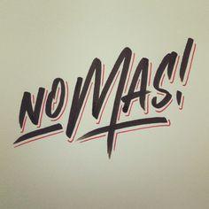 Mas? No Mas! #lettering #handlettering