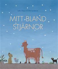 Mitt bland stjärnor (Amongst the Stars) by Olof Landström - 2016 - Sweden