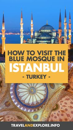 How to visit the Blue Mosque, one of the most famous places in Istanbul, in Turkey. Everything you need to know to visit the Blue Mosque. Europe Travel Tips, European Travel, Asia Travel, Travel Usa, Travel Guide, Travel Destinations, Travel Ideas, Travel Inspiration, Visit Turkey