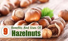 Uses Of Hazelnuts