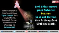 """Lord Shiva is not Indestructible god। for knowing About the indestructible God, you must read the book""""Gyan Ganga"""" Verses About Strength, Verses About Love, Quotes About God, Shivratri Photo, Who Is The Father, Hindu Worship, Shiva Photos, Birth And Death, Happy New Year 2019"""