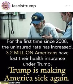 million Americans have lost their health insurance under Trump. Political Quotes, Political Views, Conservative Republican, Red State, Historical Quotes, For Facebook, Health Insurance, Health Care, Politics