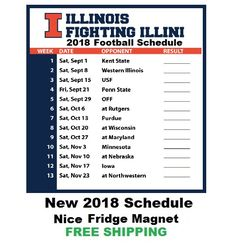 c8ba4094d2a Illinois Fighting Illini 2018 College Football Schedule Refrigerator Magnet   football  refrigeratormagnet  footballschedule