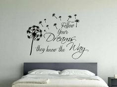 Family Wall Sticker, Inspirational Quote, Follow Your Dreams With Dandelion Blowing in Wind, Home Wall Decal by GraphicsnTees on Etsy https://www.etsy.com/listing/257444574/family-wall-sticker-inspirational-quote