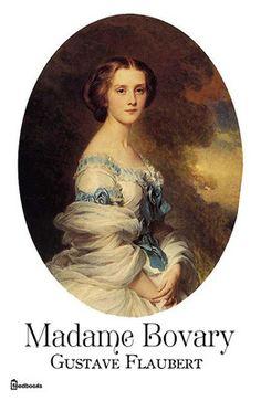 Madame Bovary de Gustave Flaubert ! Télécharger en EPUB, aussi disponible pour Kindle et en PDF
