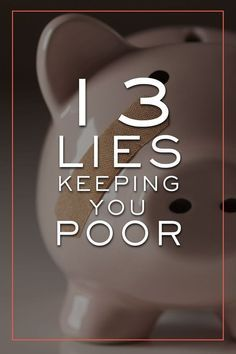 Dave Ramsey Baby Steps Discover Why Am I Broke? 13 Lies Making You Broke that youve Bought into. literally Why am I broke - 13 lies keeping you poor Ways To Save Money, Money Saving Tips, How To Make Money, Money Tips, Money Budget, Mo Money, Money Hacks, Financial Peace, Financial Tips