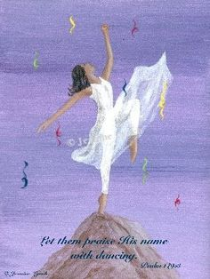 Praise His Name with dance!