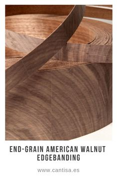 We have available a wide range of end-grain veneer edgebanding: steamed beech, American walnut, European oak, white beech, birch, ash and European pine.