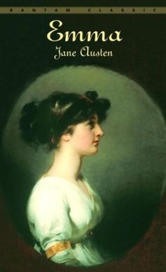 Emma by Jane Austen 14 Classic College Books You'll Want to Read Again as a Real Adult   Bustle