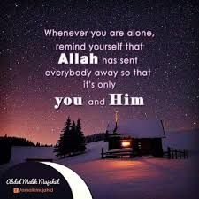 When you are alone, you are with Allah! ❤️ #Islam #Muslims #Faith