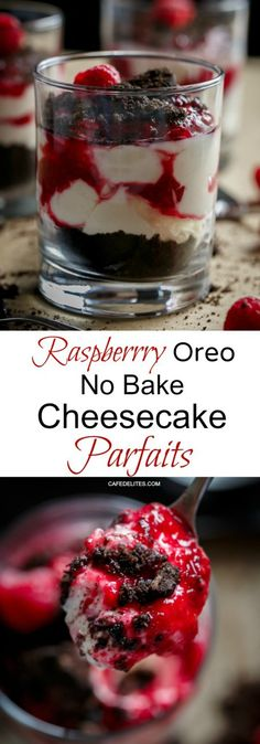 Raspberry Oreo No Bake Cheesecake Parfaits | http://cafedelites.com