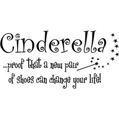Amazon.com: Cinderella proof that a new pair of shoes can change your life cute nursery wall art wall sayings: Home & Kitchen