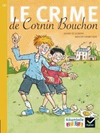 Marie et  Joseph - Le crime de Cornin Bouchon - CE1 série jaune. https://hip.univ-orleans.fr/ipac20/ipac.jsp?session=S4X870276635T.1298&profile=scd&source=~!la_source&view=subscriptionsummary&uri=full=3100001~!601878~!0&ri=2&aspect=subtab48&menu=search&ipp=25&spp=20&staffonly=&term=Le+crime+de+Cornin+Bouchon+-+CE1+s%C3%A9rie+jaune&index=.GK&uindex=&aspect=subtab48&menu=search&ri=2