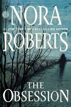 """""""Obsession"""" by Nora Roberts"""