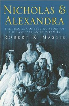 Nicholas And Alexandria ** by Robert K. Massie