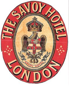 The Savoy Hotel - London - England - Luggage Label
