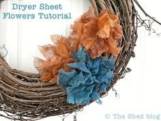 The Shed: Dryer Sheet Flowers Tutorial (Easy DIY to upcycle those used dryer sheets into pretty faux flowers!)