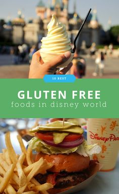 Where to Get The 10 Best Gluten Free Foods in Disney World