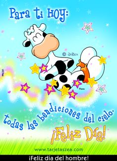 Para ti hoy: todas las bendiciones del cielo. ¡feliz día! ¡Feliz día del hombre! I Love Mondays, Love Phrases, Spanish Quotes, Dear Friend, Happy Day, Good Morning, Sisters, Happy Birthday, Family Guy