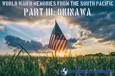 http://storiesbystephen.com/2016/08/02/world-war-ii-memories-from-the-south-pacific-part-iii-okinawa/ #WorldWar2 memories from the #SouthPacific part 3 #ww2 #WWII #Okinawa #worldwarii #marines #usmc #USA #veterans