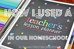 How to use a teacher planner in your homeschool