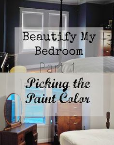 Beautify My Bedroom, Part 1 // Picking the Paint Color