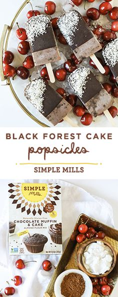 Simple Mills Black Forest Cake Popsicles made with Chocolate Cake Mix. Gluten free, grain free, dairy free, soy free, corn free, refined sugar free. Cherry & Chocolate Lovers Dream! simplemills.com