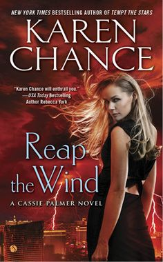 Reap the Wind by Karen Chance (A Cassie Palmer Novel #7)  I flat out love immersing in Cassie Palmer's world. Chance weaves another marvelously exciting, fast paced story that sucked me deep into this world that I love.   http://tometender.blogspot.com/2015/10/reap-wind-by-karen-chance-cassie-palmer.html