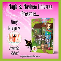 Welcome to the Carpe Diem Bed & Breakfast. Preorder Matching Up Marigold by Amy Gregory TODAY! #MagicMayhemUniverse #ebook #pnr #preorder