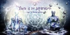 The separation that we experience is merely an illusion. We are all one, intricately connected and dancing the dance of life and creativity together. We are not these bodies that we inhabit and when we recognise the truth of who and what we are, we...