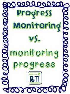 Progress Monitoring vs. monitoring progress by Hello Literacy