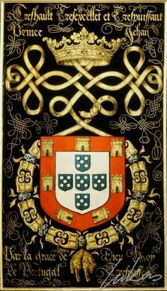 Coat of Arms of the King D. João III of Portugal and Algarves. Portuguese Empire, Portuguese Culture, History Of Portugal, Iberian Peninsula, Azores, Chivalry, Knights Templar, Family Crest, Dark Ages