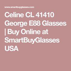 af6e08c8541 Celine CL 41410 George E88 Glasses