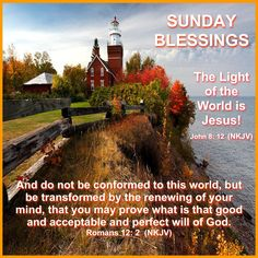 Happy Sunday Images, Happy Sunday Morning, Romans 12 2, Light Of The World, Praise God, New Day, Mornings, Blessings, Blessed