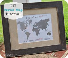 Easy personalized DIY travel map tutorial- Makes a great gift
