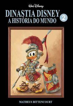 Dinastia Disney - A História do Mundo : Volume 02
