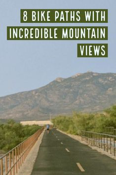 It's rare to come across a bike path with incredible scenery. These 8 paths feature stunning mountain vistas! Bike Path, Travel List, Mountain View, Bikers, Paths, Traveling By Yourself, Trail, Scenery, Destinations