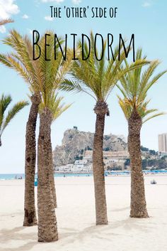 Benidorm on the Spanish coast isn't just for drunken Brits abroad. This article explains how to experience authentic Spanish culture in Benidorm with adventure activities, local food and more. Spain And Portugal, Portugal Travel, Travel Around The World, Around The Worlds, Spain Travel Guide, European Destination, European Travel, Moraira, Spain