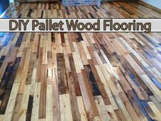 DIY Pallet Wood Flooring - way, way too ambitious for us except for maybe the back door/mud room area maybe