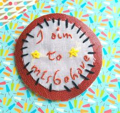 I aim to misbehave - Firefly browncoat hand embroidered patch